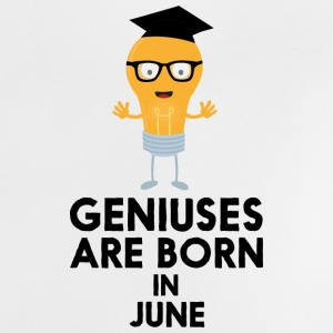 Geniuses are born in JUNE S7c8k Baby Shirts  - Baby T-Shirt