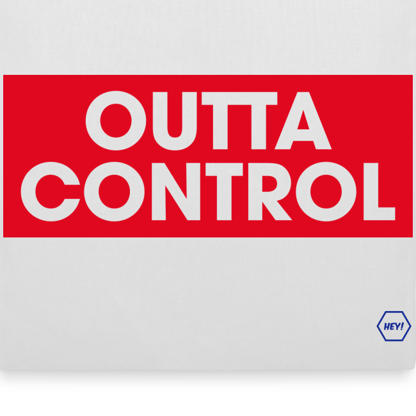 Outta Control Tote Bag