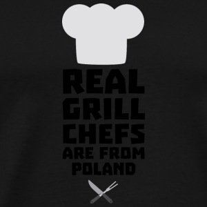 Real Grill Chefs are from Poland Stz6s T-Shirts - Men's Premium T-Shirt
