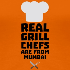 Real Grill Chefs are from Mumbai S8y6w T-Shirts - Women's Premium T-Shirt