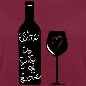 Wine is full of Love  T-Shirts - Frauen Oversize T-Shirt