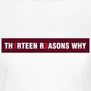 Thirteen Reasons why T-shirts - Vrouwen T-shirt