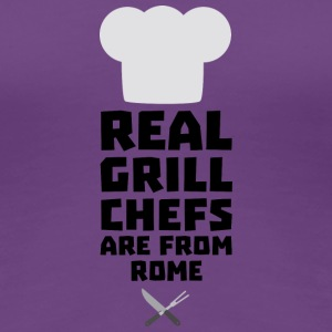 Real Grill Chefs are from Rome S05q0 T-Shirts - Women's Premium T-Shirt