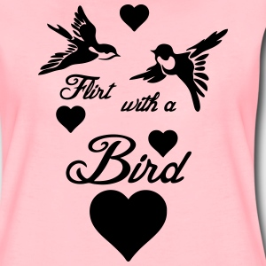 Flirt with a Bird  T-Shirts - Women's Premium T-Shirt