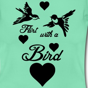 Flirt with a Bird  T-Shirts - Frauen T-Shirt