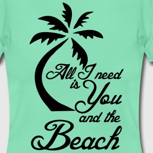You and the Beach T-Shirts - Women's T-Shirt