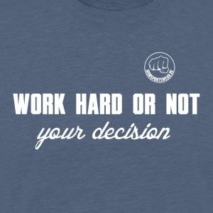 work hard or not_weiß