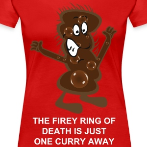 The Firey Ring of death is just one curry away - Women's Premium T-Shirt