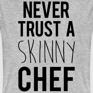 A Skinny Chef Funny Quote T-Shirts - Men's Organic T-shirt