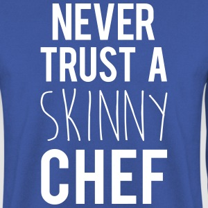 A Skinny Chef Funny Quote Hoodies & Sweatshirts - Men's Sweatshirt