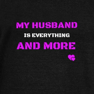 my husband is everything and more Pullover & Hoodies - Frauen Pullover mit U-Boot-Ausschnitt von Bella
