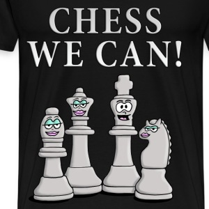 chess_we_can_04_2017_c T-Shirts - Männer Premium T-Shirt