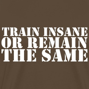 train insane T-Shirts - Männer Premium T-Shirt