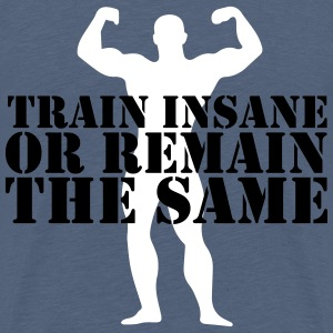 train insane T-Shirts - Teenager Premium T-Shirt