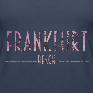 Frankfurt Beach Tops - Frauen Premium Tank Top