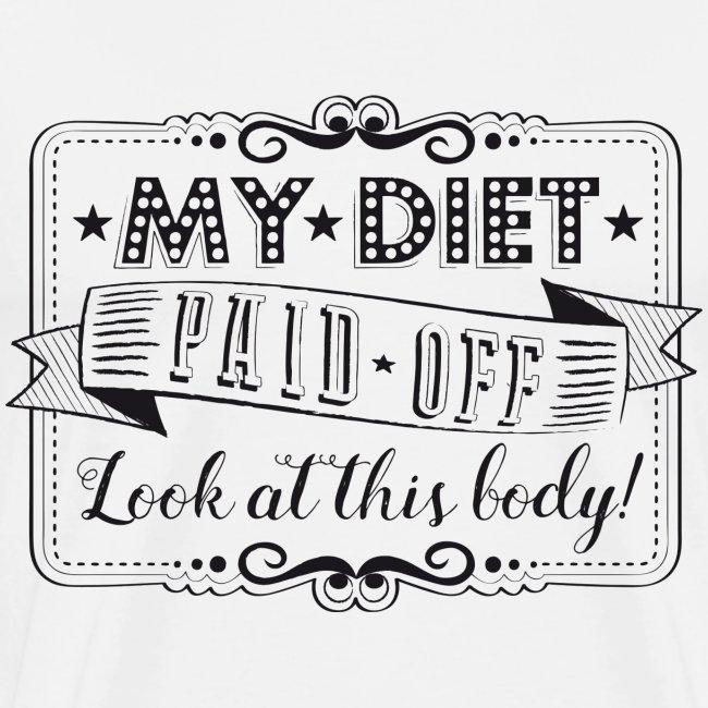 Handlettering My diet paid off (zwart)