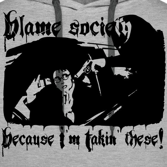 Blame society huppari