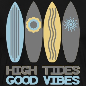 High Tides Good Vibes - Männer Premium T-Shirt