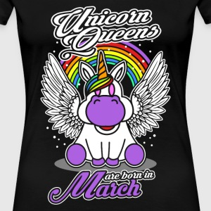 March - Birthday - Unicorn - Queen - EN Camisetas - Camiseta premium mujer