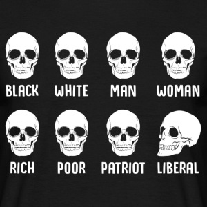 Black White Man Woman Rich Poor Patriot Liberal T-Shirts - Men's T-Shirt