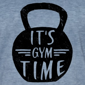 IT'S GYM TIME T-Shirts - Men's Vintage T-Shirt
