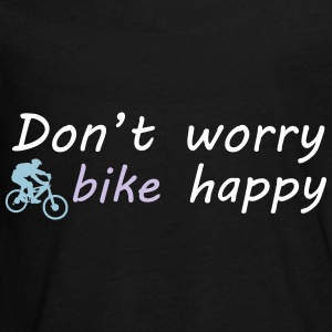 Don't worry bike happy Langarmshirts - Teenager Premium Langarmshirt