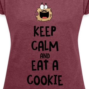 Keep Calm and eat a cookie - T-shirt Femme à manches retroussées