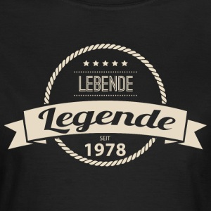 Lebende Legende seit 1978 T-Shirts - Frauen T-Shirt
