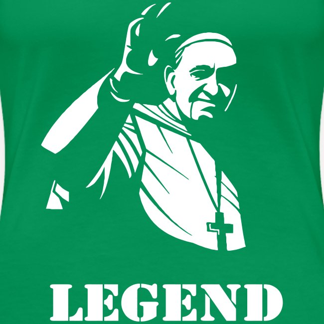 POPE FRANCIS - LEGEND
