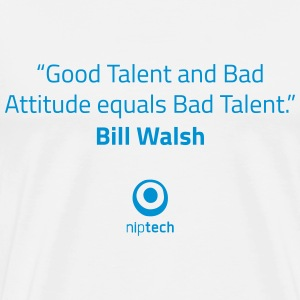 Niptech - Bill Walsh quote T-Shirt - T-shirt Premium Homme