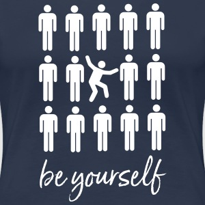 Be Yourself | Cool Pictogram Design T-Shirts - Frauen Premium T-Shirt