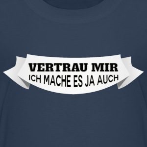 Vertrau mir T-Shirts - Teenager Premium T-Shirt