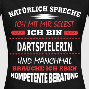 DARTSPIELERIN T-Shirts - Frauen T-Shirt
