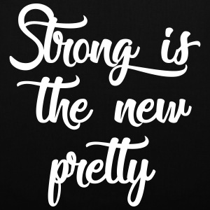 strong is the new pretty Taschen & Rucksäcke - Stoffbeutel