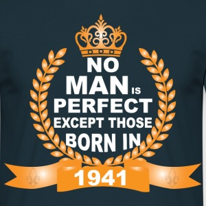 No Man Is Perfect Except Those Born In 1941 T-Shirts - Men's T-Shirt