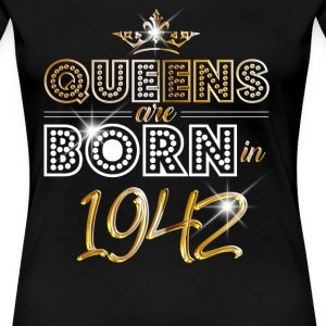 1942 - Birthday - Queen - Gold - EN Tee shirts - T-shirt Premium Femme