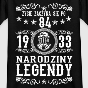 1933 - 84 lat - Legendy - 2017 - PL Shirts - Kids' T-Shirt