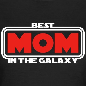 Best Mom in the Galaxy (dark) T-Shirts - Frauen T-Shirt