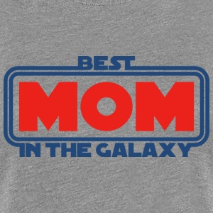 Best Mom in the Galaxy Tee shirts - T-shirt Premium Femme