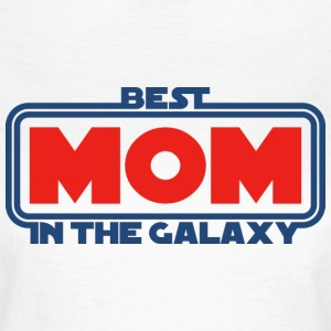 Best Mom in the Galaxy T-Shirts - Frauen T-Shirt