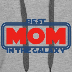 Best Mom in the Galaxy Hoodies & Sweatshirts - Women's Premium Hoodie