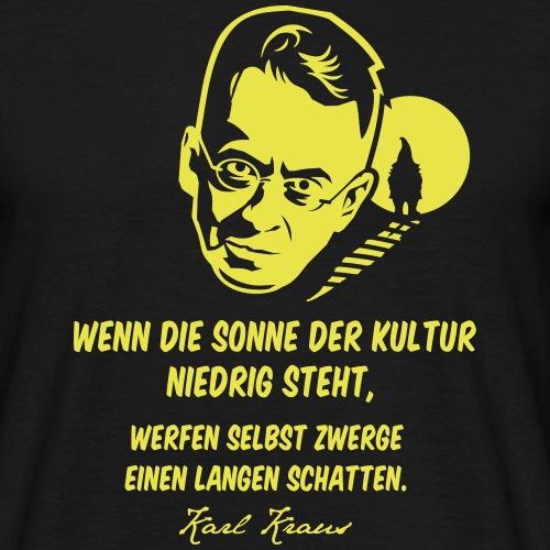 """Zitat-T-Shirt """" Karl Kraus"""""""