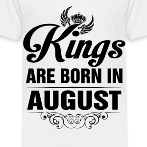 Kings Are Born In AUGUST Tshirt Shirts - Kids' Premium T-Shirt