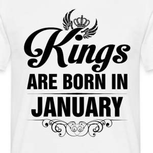 Kings Are Born In January Tshirt T-Shirts - Men's T-Shirt