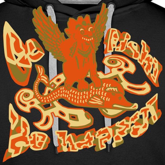 Go fish! Be happy!, sweatshirt