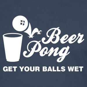 BEER PONG, GET YOUR BALLS WET Long sleeve shirts - Men's Premium Longsleeve Shirt