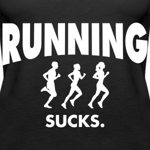 Running Sucks Tops - Women's Premium Tank Top