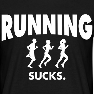 Running Sucks T-Shirts - Männer T-Shirt