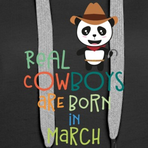Real Cowboys are born in March Sn2d9 Hoodies & Sweatshirts - Women's Premium Hoodie
