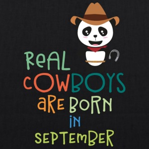 Real Cowboys are born in September Sr9zt Bags & Backpacks - EarthPositive Tote Bag